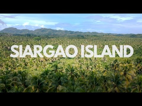 EVERYTHING you need to KNOW about SIARGAO in 2019 I Philippi