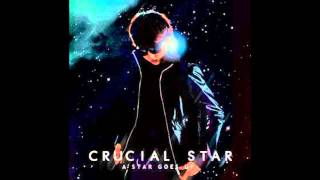 Crucial Star - Change Of My Life (Feat. Dok2 & The Quiett)