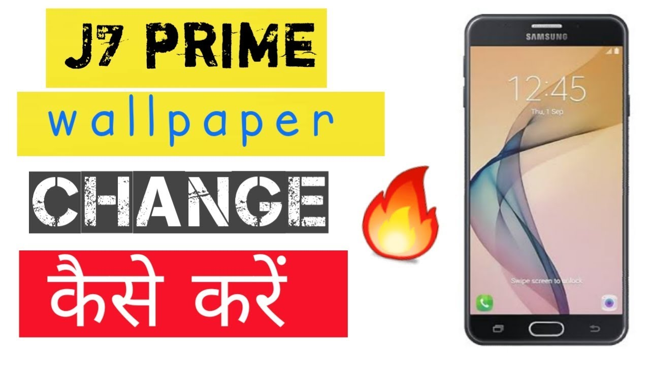 How To Change Wallpaper On Samsung Galaxy J7 Prime Youtube