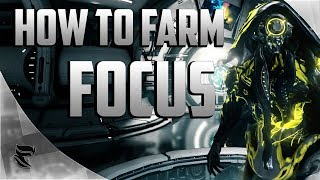 Warframe: How To Farm Focus