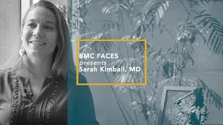 BMC Faces: Sarah Kimball, MD