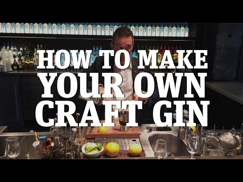 How to make your own craft gin