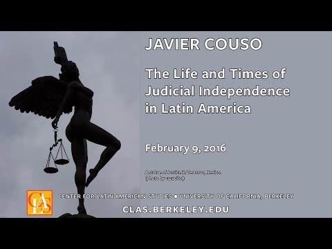 The Life and Times of Judicial Independence in Latin America