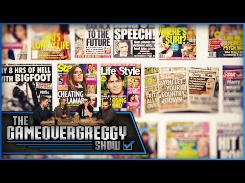 Who The Hell Buys Tabloids?!?! - The GameOverGreggy Show Ep. 128 (Pt. 4)