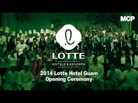 2014 Lotte Hotel Guam Opening Ceremony After Movie