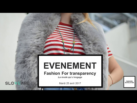 Fashion for transparency - SloWeAre (vidéo optimisée)