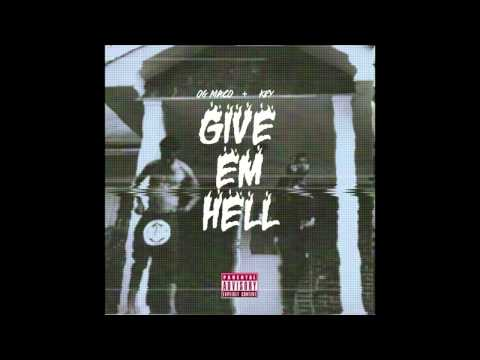 OG Maco & Key! - Prophets With Profit (Give Em Hell EP) [2014]