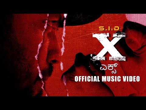 S.I.D | X | Official Music Video | Kannada Rap / RnB