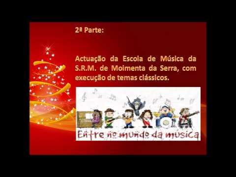 Concerto de Natal da Sociedade Recreativa e Musical de Moimenta da Serra (23/12/2012)
