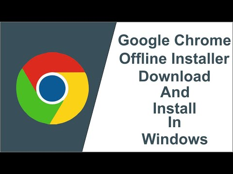 #google Chrome Google Chrome Offline Installer Latest Version 2019