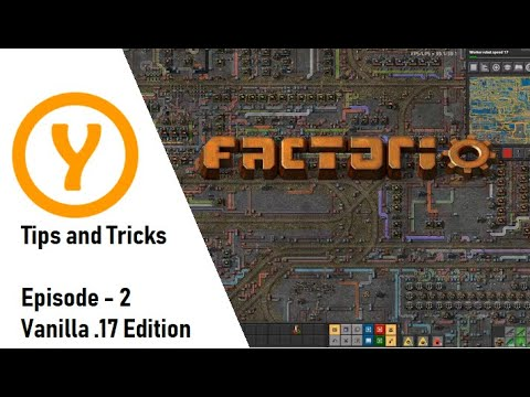 Factorio Tips and Tricks Vanilla  17 Edition