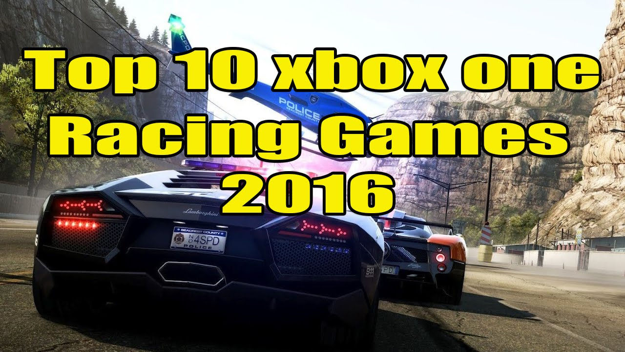 Top 10 Xbox One Racing Games 2016 Youtube