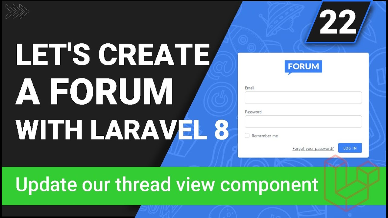 Update Our Thread View Component - Create a forum with Laravel 8 - Part 22