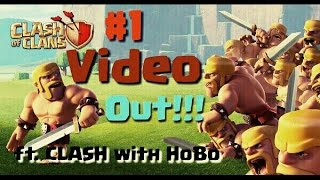 #1Video— Introduction to Clash with HoBo... Clash of Clans Gameplay...