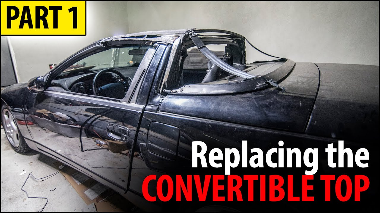 Replacing the Convertible top | Part 1 - YouTube