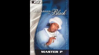 Master P: BET's Journeys In Black(2000)