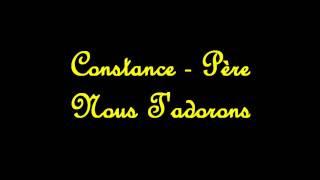 Constance - Père Nous t