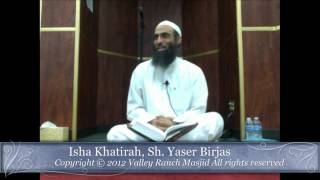 Isha Khatirah 2012-09-18 (Do you love your muslim brother/sister for the sake of Allah)