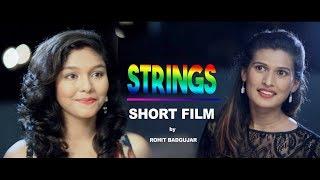 STRINGS - A short Film By ROHIT BADGUJAR