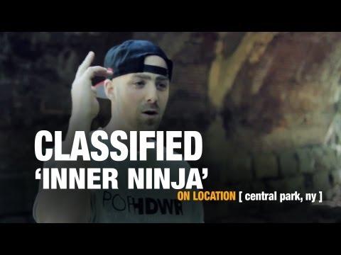 "Classified ""Inner Ninja"" [On Location]"