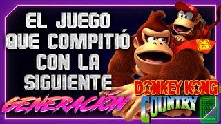 Donkey Kong Country - Análisis e historia - Un Juego del pasado.