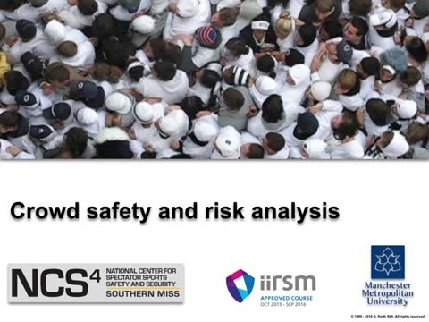 Crowd Safety and Risk Analysis Webinar by Dr. Keith Still