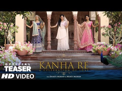 Song Teaser: Kanha Re Song | Neeti Mohan | Shakti Mohan | Mukti Mohan | Song Releasing ►11 April
