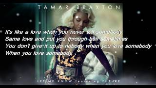 Tamar Braxton - Let Me Know Lyrics