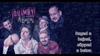 Quimby - Ajjajjaj Dalszöveg