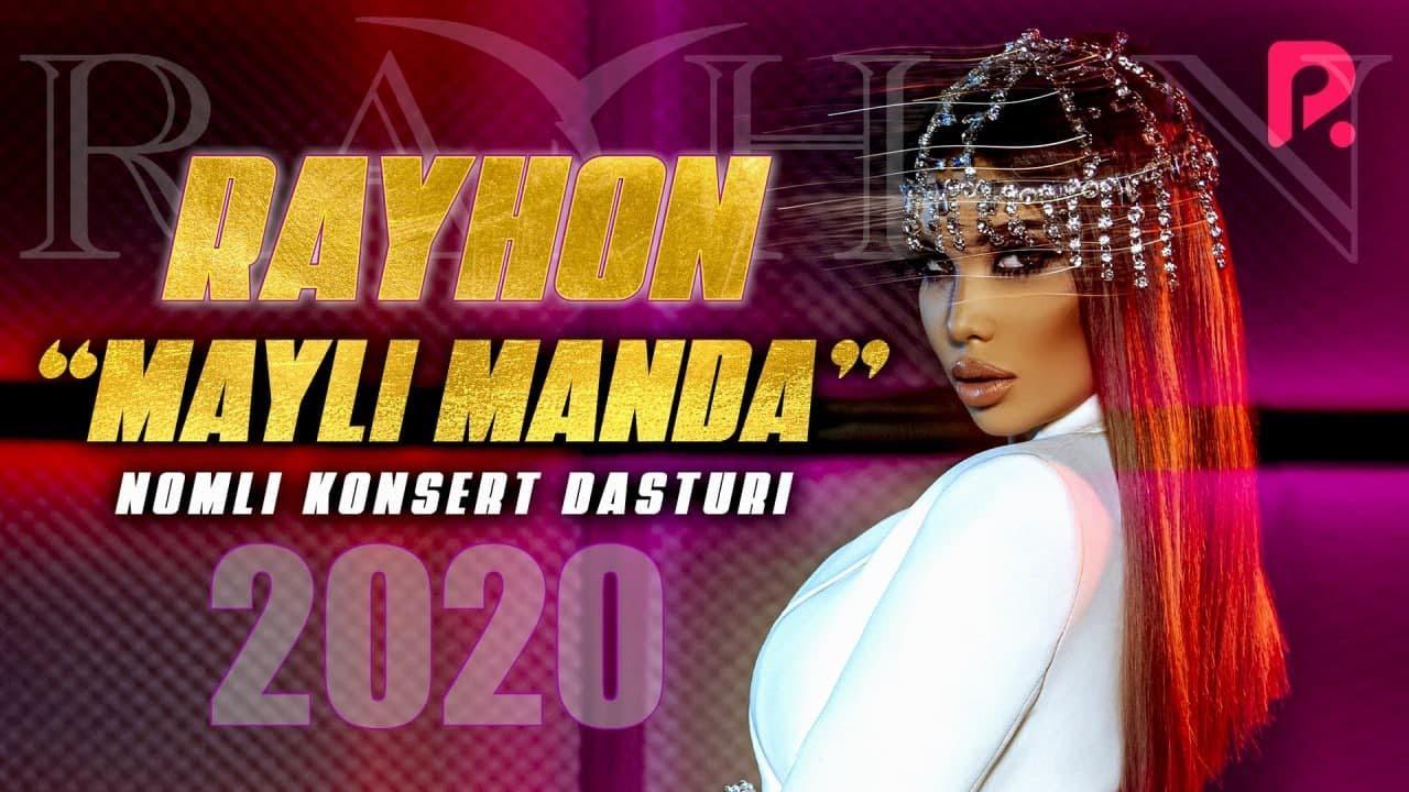 Rayhon - Mayli manda nomli konsert dasturi 2020
