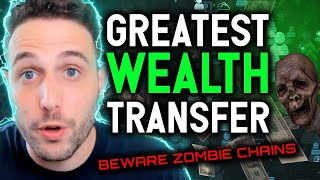 GREATEST WEALTH TRANSFER IN HISTORY!! Beware zombie chains | NFT, DeFi & Cryptocurrency