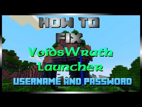 how-to-fix-the-voidswrath-launcher-username-&-password-2015-update-w/thesherockow