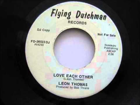Leon Thomas ... Love each other.1972.