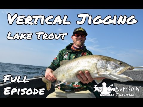 In Season Outdoors TV - Lake Champlain Lake Trout Jigging