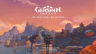 Jade Moon Upon a Sea of Clouds - Disc 1: Glazed Moon Over the Tides|Genshin Impact