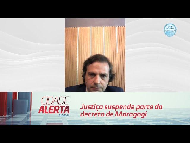 Justiça suspende parte do decreto de Maragogi