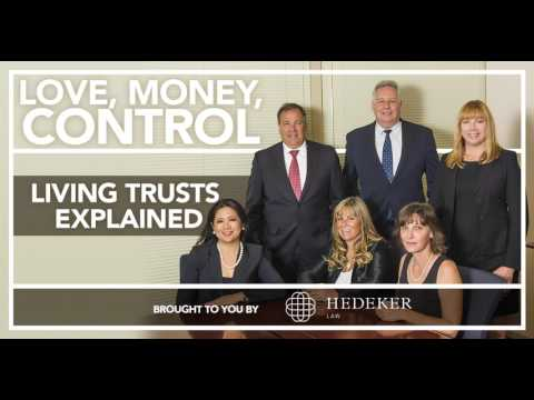 Living Trusts Explained | Love, Money, Control