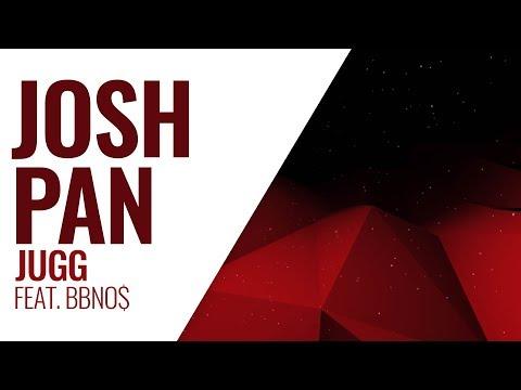 Josh Pan - Jugg (Feat. Bbno$)