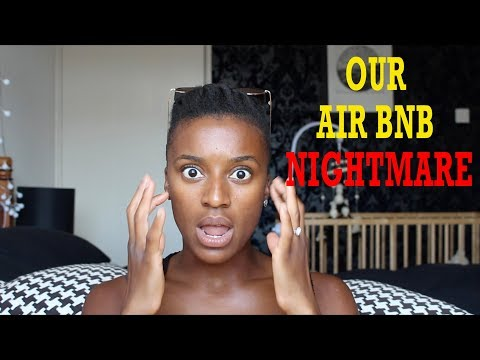 OUR AIR BNB NIGHTMARE | 3 Tips on Dealing with Issues at Your Air BnB