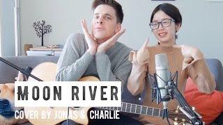 Jonas & Charlie - Moon River (From Breakfast at Tiffany's)