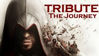 Assassin's Creed - The Journey | Tribute to Ezio Auditore
