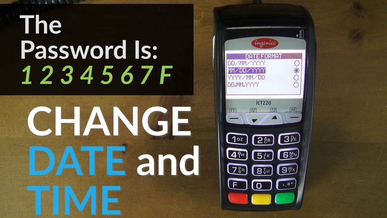 Ingenico iCT220 Terminal: How to Change the Date and Time