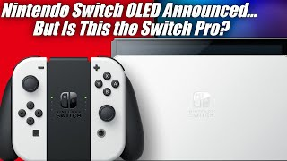 Nintendo Switch OLED Reaction: What Does This Mean for the Nintendo Switch Pro? (ft. MVG)