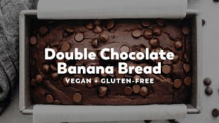 Double Chocolate Banana Bread // vegan + gluten-free