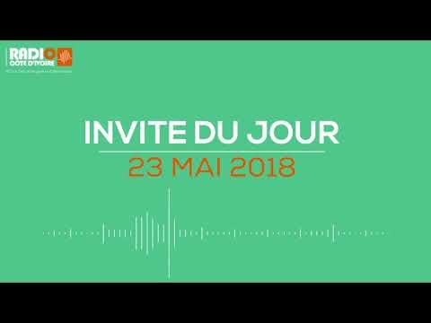 ''L'invité du jour'' du 23 mai 2018 - Radio Côte d'Ivoire