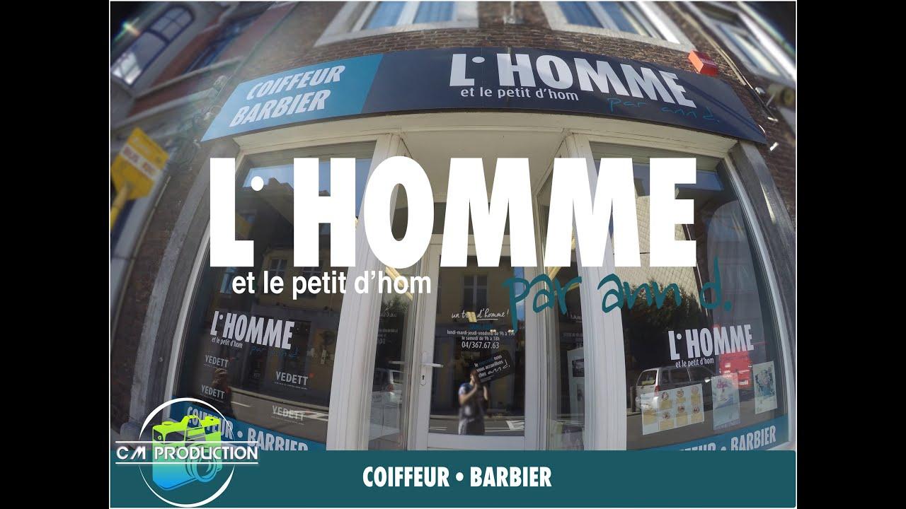 Salon De Coiffure L 39 Homme Et Le Petit D 39 Hom Youtube