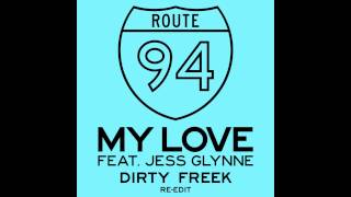 Route 94 - My Love  ft. Jess Glynne ( Purebeat Club edit )
