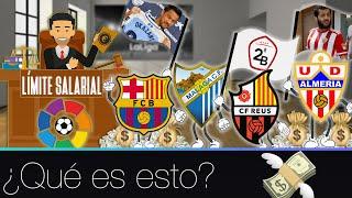 ¿Qué es el LÍMITE SALARIAL de La Liga?