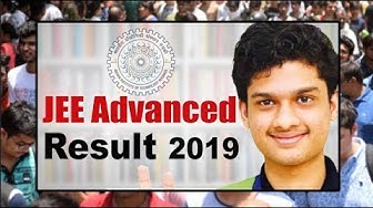 JEE Advanced 2019 Result : जेईई एडवांस्ड रिजल्ट घोषित