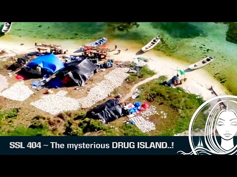 SSL 404 ~ The Mysterious DRUG ISLAND..!!